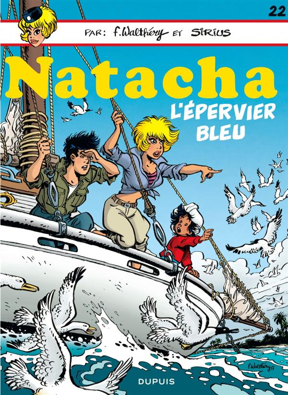 NATACHA (DUPUIS) T22 L'EPERVIER BLEU