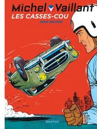 MICHEL VAILLANT NOUV SAISON - MICHEL VAILLANT T7 REEDITION - LES CASSE-COU