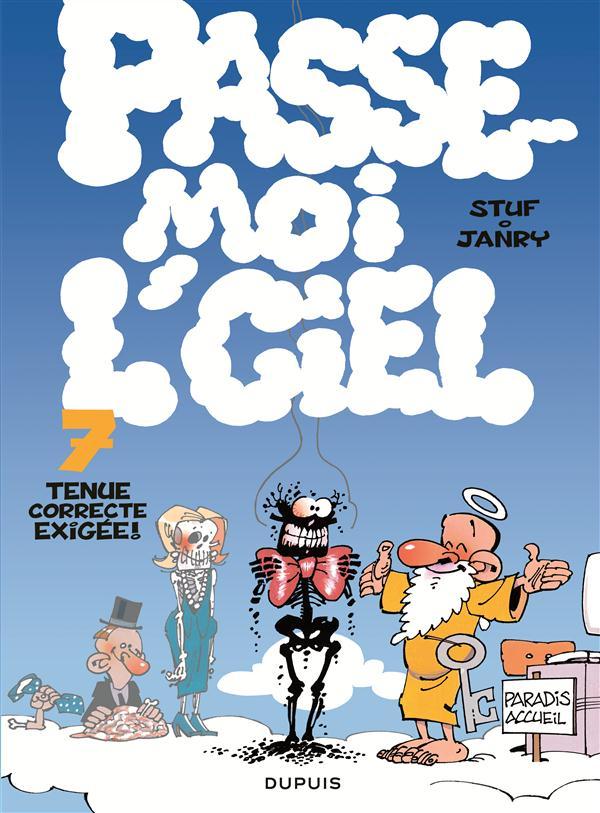 TENUE CORRECTE EXIGEE - PASSE MOI L'CIEL - T7