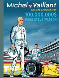 MICHEL VAILLANT T66 (REEDITION) - 100.000.000D POUR STEVE WARSON - MICHEL VAILLANT NOUV SAISON