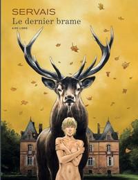 LE DERNIER BRAME T1 LE DERNIER BRAME (ED SPECIALE)
