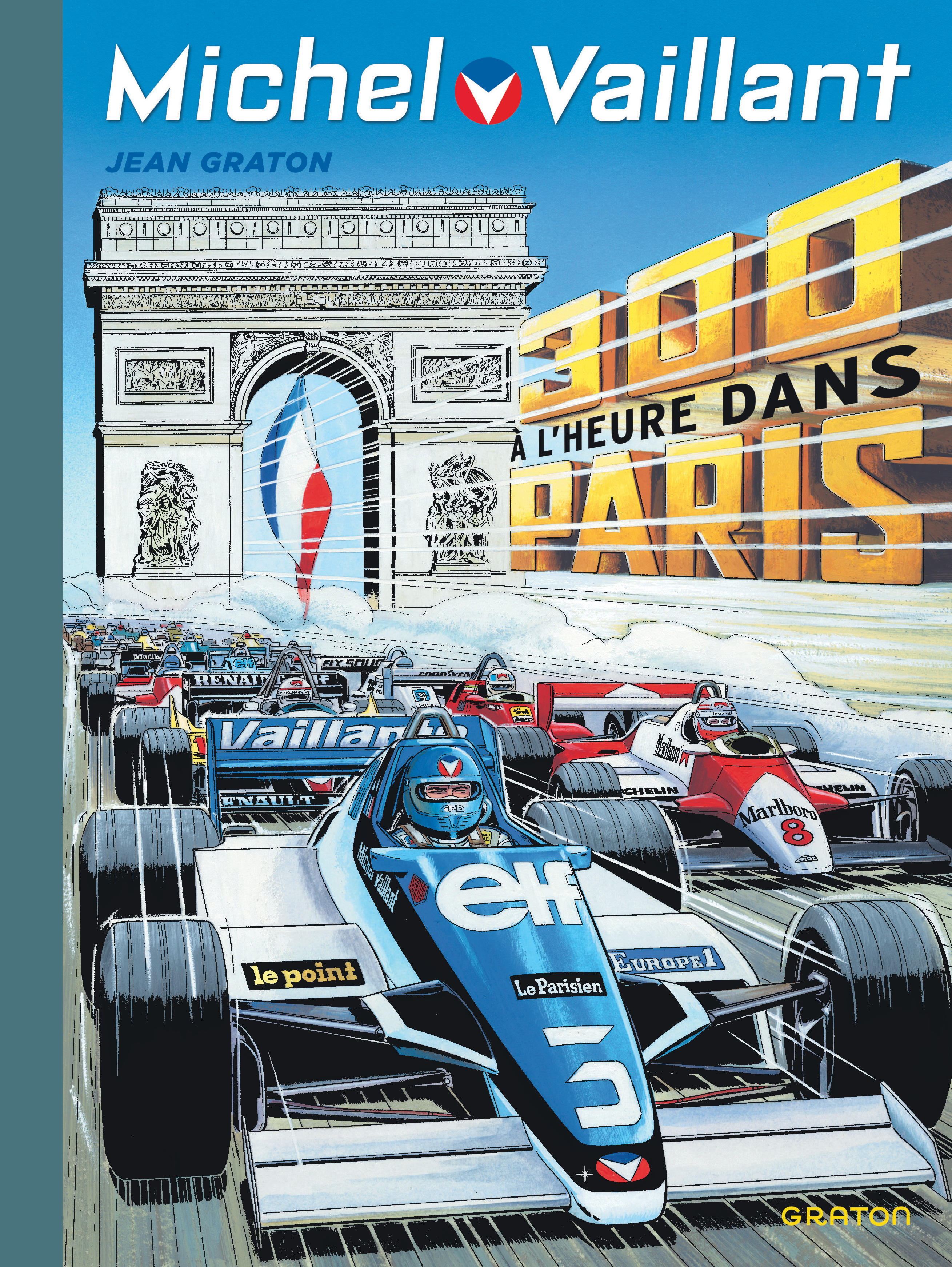 MICHEL VAILLANT NOUV SAISON - MICHEL VAILLANT - TOME 42 -  300 A L'HEURE DANS PARIS