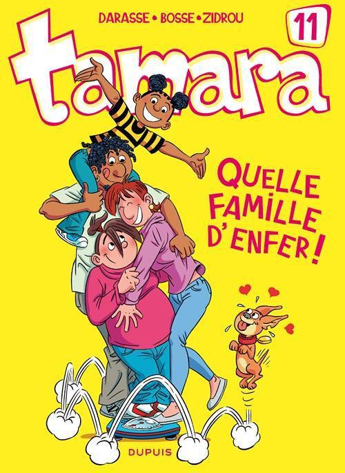 TAMARA T11 : QUELLE FAMILLE D'ENFER !