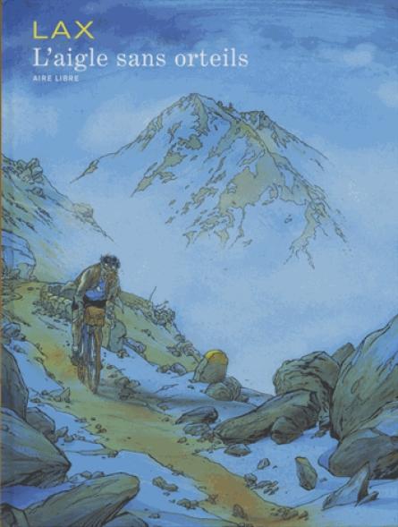 L'AIGLE SANS ORTEILS T1 L'AIGLE SANS ORTEILS (REEDITION)