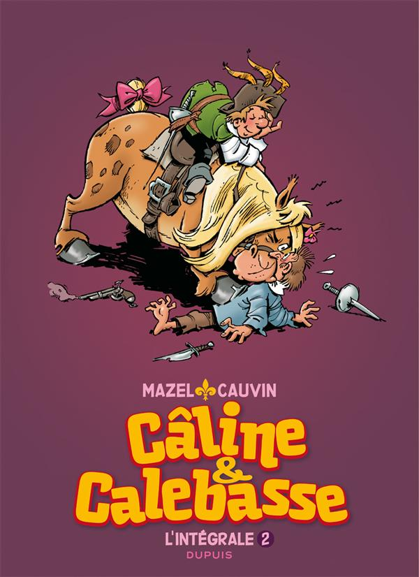 CALINE ET CALEBASSE INTEGRALE T2 CALINE ET CALEBASSE-L'INTEGRALE 2 1974-1984