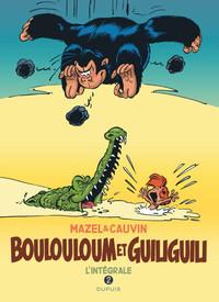 BOULOULOUM ET GUILIGUILI - T2 - INTEGRALE 1982-2008
