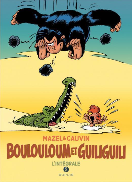 INTEGRALE 1982-2008 - BOULOULOUM ET GUILIGUILI - T2