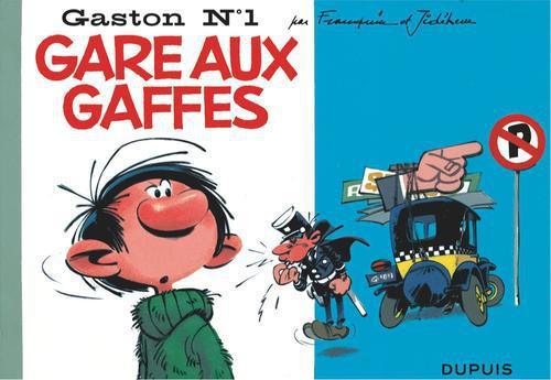 """GASTON """"A L'ITALIENNE"""" - T1 - GARE AUX GAFFES"""