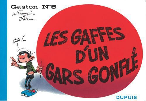 """GASTON """"A L'ITALIENNE"""" T5 LES GAFFES D'UN GARS GONFLE"""
