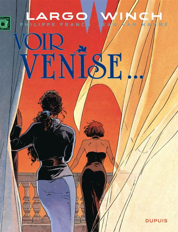 VOIR VENISE... (GRAND FORMAT) - LARGO WINCH - T9