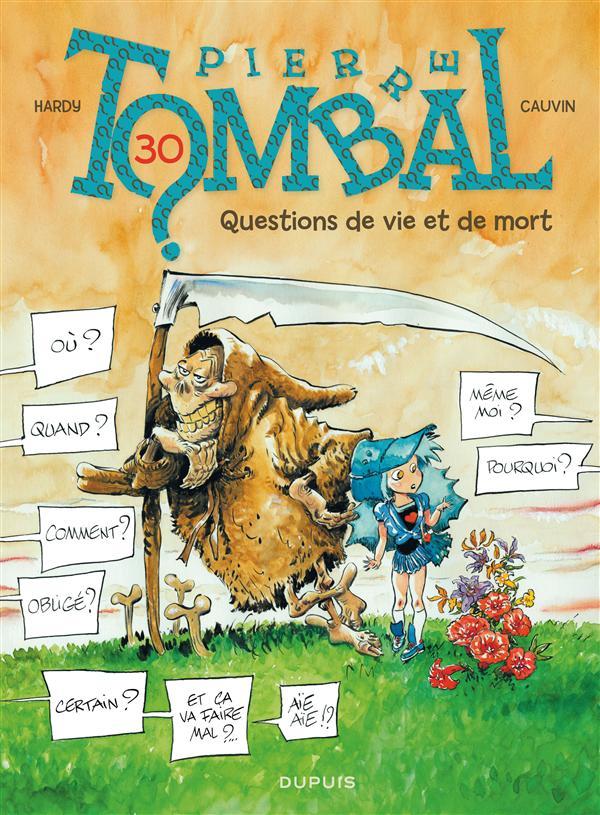 QUESTIONS DE VIE ET DE MORT - PIERRE TOMBAL - T30