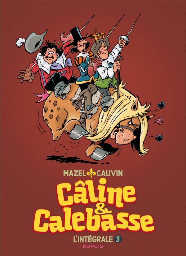 CALINE ET CALEBASSE - L'INTEGRALE 1985-1992 - CALINE ET CALEBASSE INTEGRALE - T3