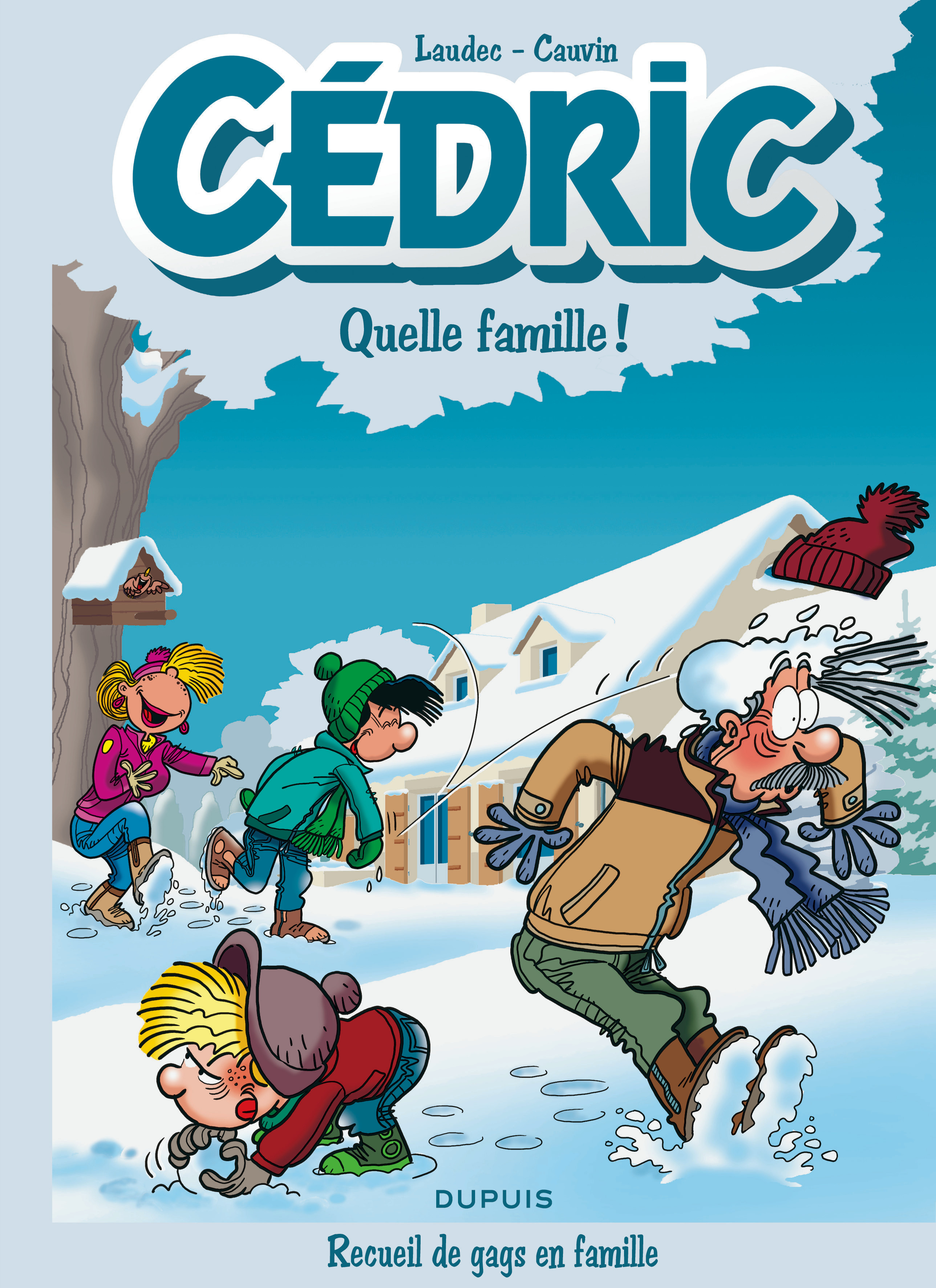 CEDRIC BEST OF - T6 - CEDRIC QUELLE FAMILLE !