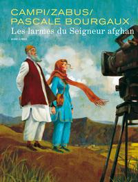 PASCALE BOURGAUX GRAND REPORTE T1 LES LARMES DU SEIGNEUR AFGHAN