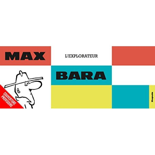 MAX L'EXPLORATEUR - TOME 0 - MAX L'EXPLORATEUR