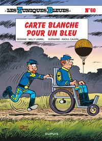CARTE BLANCHE POUR UN BLEU - LES TUNIQUES BLEUES - T60