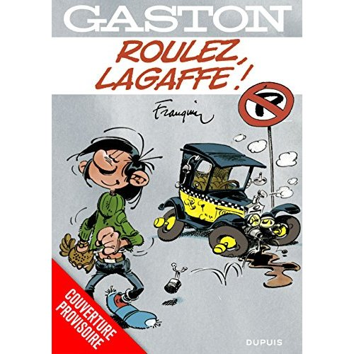 GASTON HORS SERIE T4 ROULEZ, LAGAFFE !