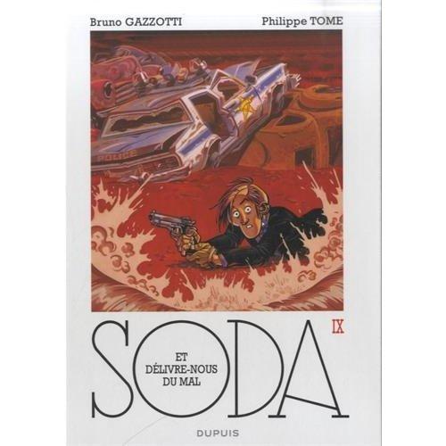 ET DELIVRE-NOUS DU MAL (REEDITION) - SODA - T9