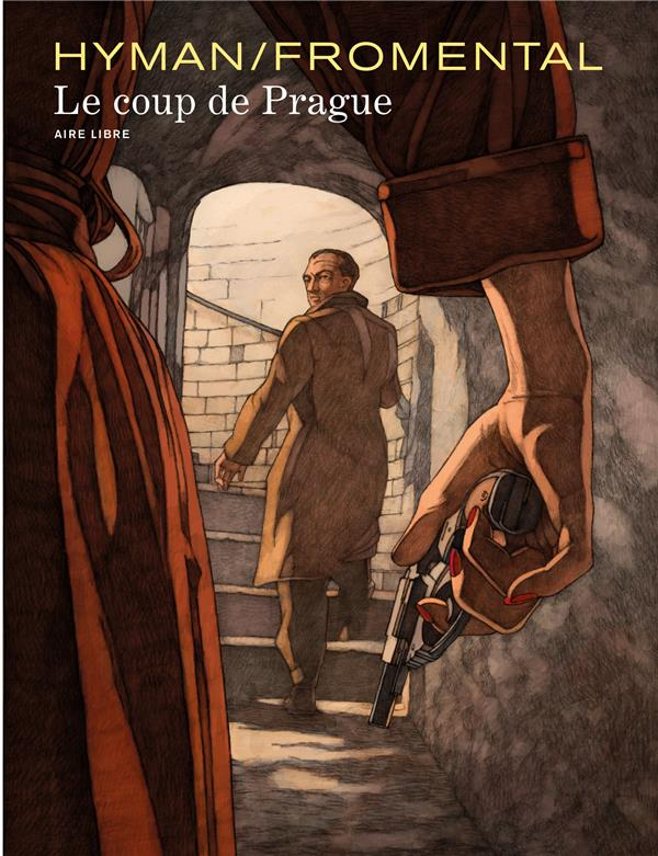 LE COUP DE PRAGUE LE COUP DE PRAGUE - TOME 0 - LE COUP DE PRAGUE (EDITION SPECIALE)