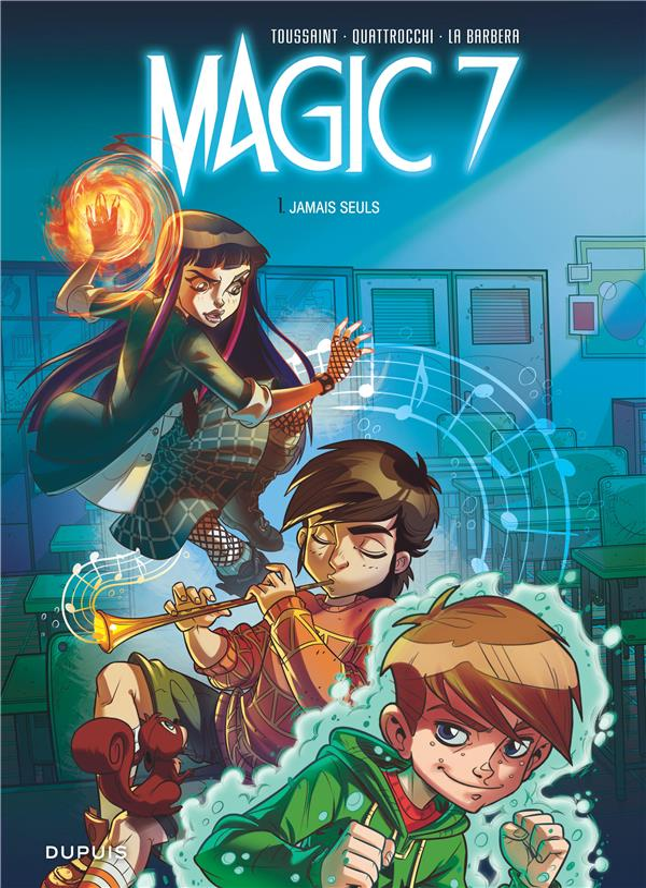 MAGIC 7 - T1 - JAMAIS SEULS