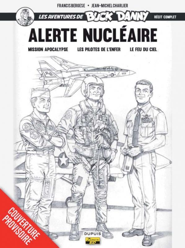 ALERTE NUCLEAIRE ONE SHOT NOIR ET BLANC - BUCK DANNY (INTEGRALE) - T1