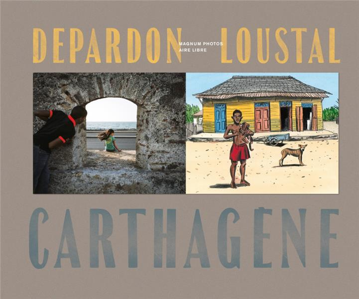 MAGNUM DEPARDON-LOUSTAL : REGARD CROISE A CARTHAGENE VERSION NORMALE