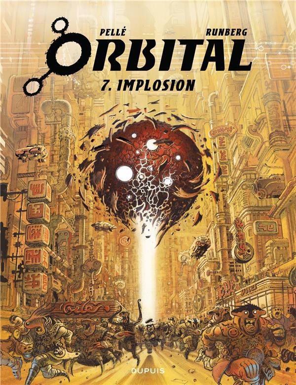 ORBITAL - TOME 7 - IMPLOSION