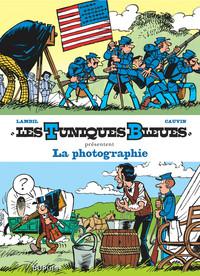 LES TUNIQUES BLEUES PRESENTENT - T5 - LA PHOTOGRAPHIE