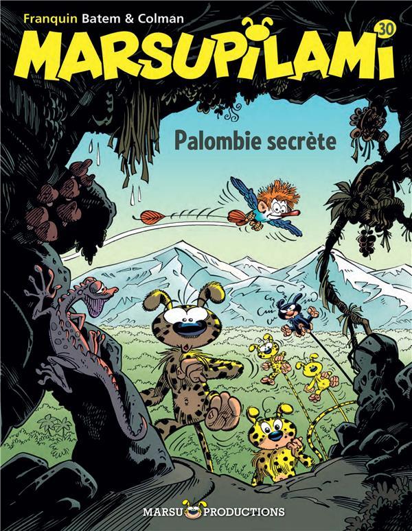 MARSUPILAMI T30 PALOMBIE SECRETE
