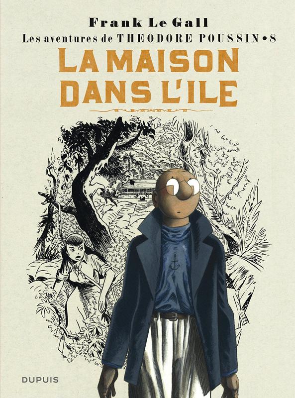 THEODORE POUSSIN T8 LA MAISON DANS L' LE