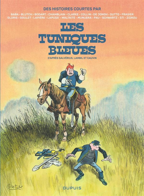 DES HISTOIRES COURTES DES TUNIQUES BLEUES PAR... - LES TUNIQUES BLEUES PAR...