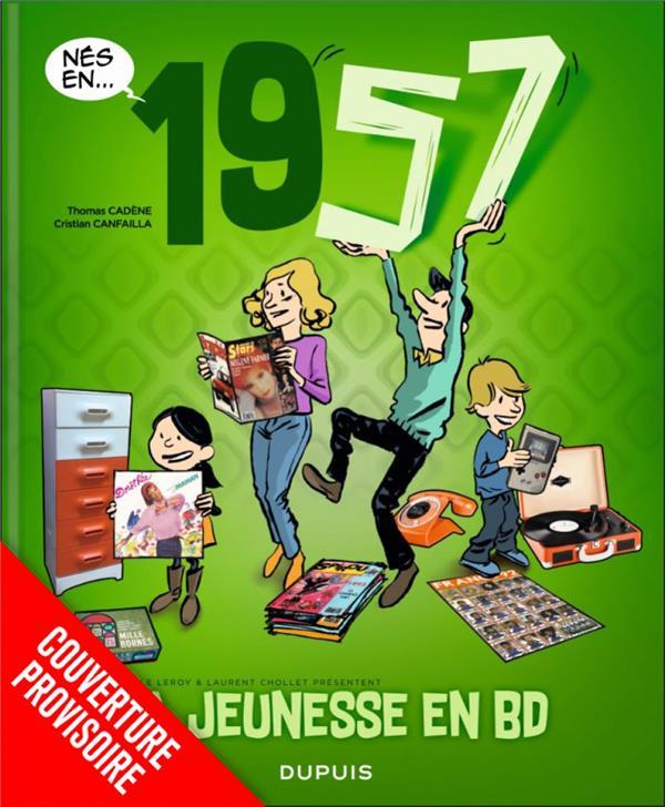 MA JEUNESSE EN BD - TOME 1 - 1957