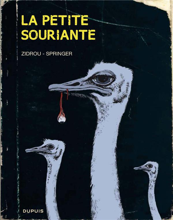 LA PETITE SOURIANTE LA PETITE SOURIANTE - TOME 0 - LA PETITE SOURIANTE