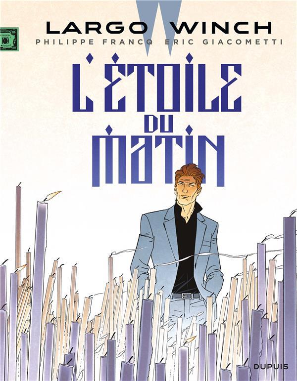 LARGO WINCH - TOME 21 - L'ETOILE DU MATIN