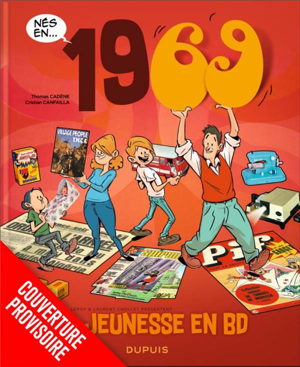 MA JEUNESSE EN BD - TOME 13 - 1969