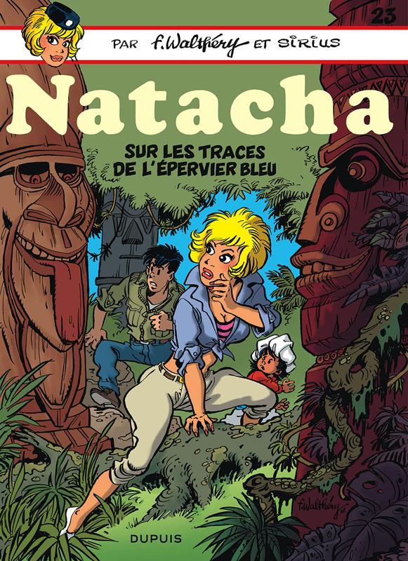 NATACHA - TOME 23 - SUR LES TRACES DE L'EPERVIER BLEU - NATACHA (DUPUIS)