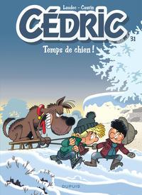 CEDRIC - T31 - TEMPS DE CHIEN !