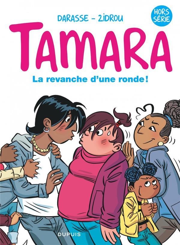 TAMARA BD DU FILM T1 TAMARA LA BD DU FILM-LA REVANCHE D'UNE RONDE !