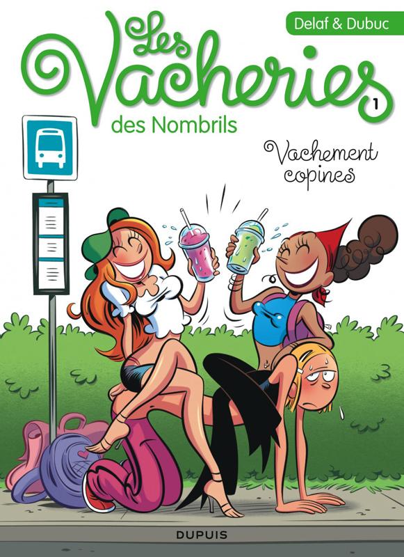 VACHEMENT COPINE - LES VACHERIES DES NOMBRILS - T1