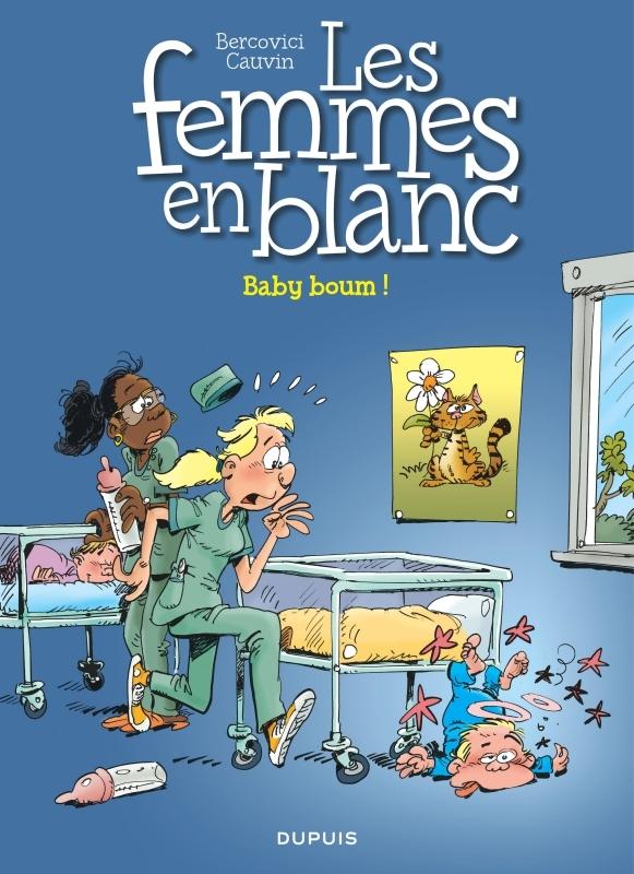 LES FEMMES EN BLANC - T39 - BABY BOUM !