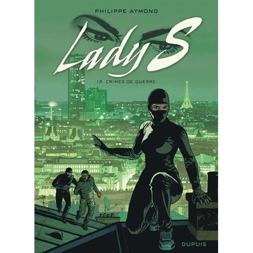 LADY S T13 LADY S. - TOME 13 - CRIMES DE GUERRE