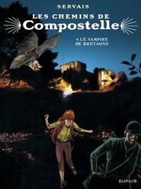 COMPOSTELLE T4 LES CHEMINS DE COMPOSTELLE - TOME 4 - LE VAMPIRE DE BRETAGNE (EDITION SPECIALE)