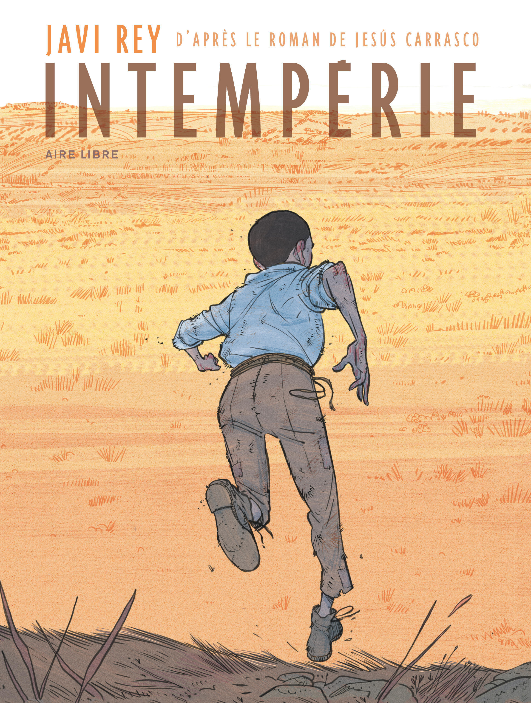 INTEMPERIES - INTEMPERIE - TOME 0 - INTEMPERIE