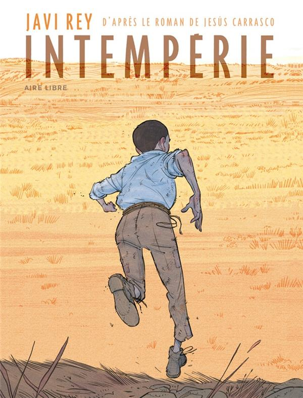 INTEMPERIES - INTEMPERIE - TOME 0 - INTEMPERIE