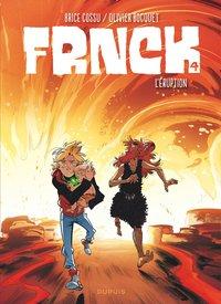 FRNCK T4 FRNCK - TOME 4 - L'ERUPTION