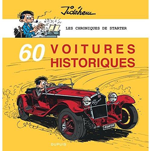 LES CHRONIQUES DE STARTER T5 LES CHRONIQUES DE STARTER - TOME 5 - 60 VOITURES HISTORIQUES