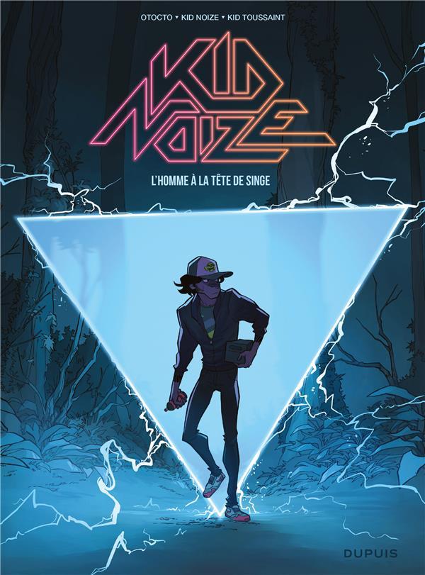 KID NOIZE - TOME 1 - L'HOMME A LA TETE DE SINGE