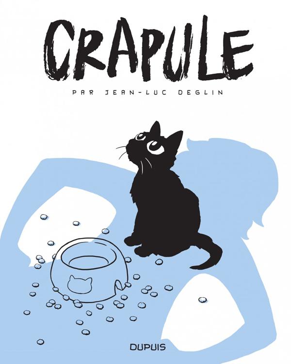 CRAPULE CRAPULE - TOME 0 - CRAPULE