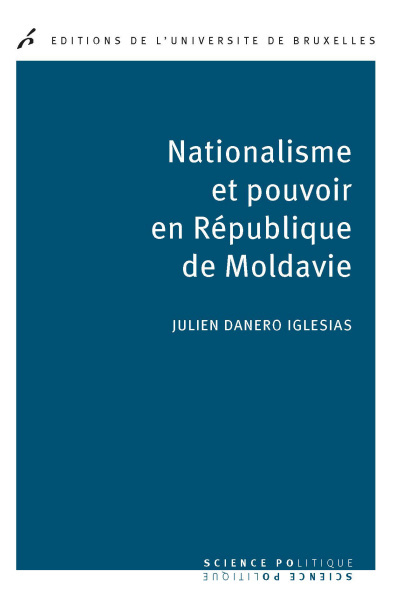 NATIONALISME ET POUVOIR EN REPUBLIQUE DE MOLDAVIE