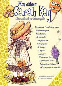 MON CAHIER SARAH KAY 10 ANS CM2